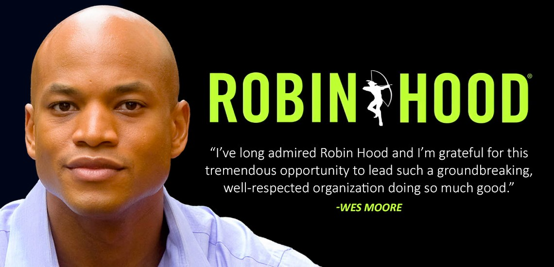 Wes Moore Named CEO of Robin Hood