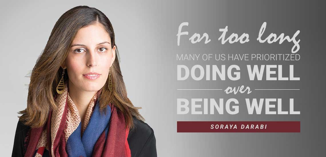 Soraya Darabi on Why Wellness is the Key to Success in Business