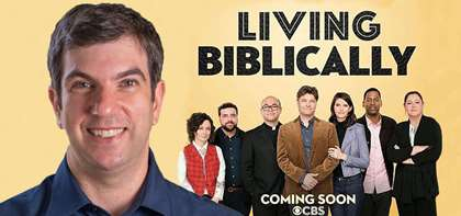 "CBS to Premiere ""Living Biblically,"" Based on Book by APB's A.J. Jacobs"