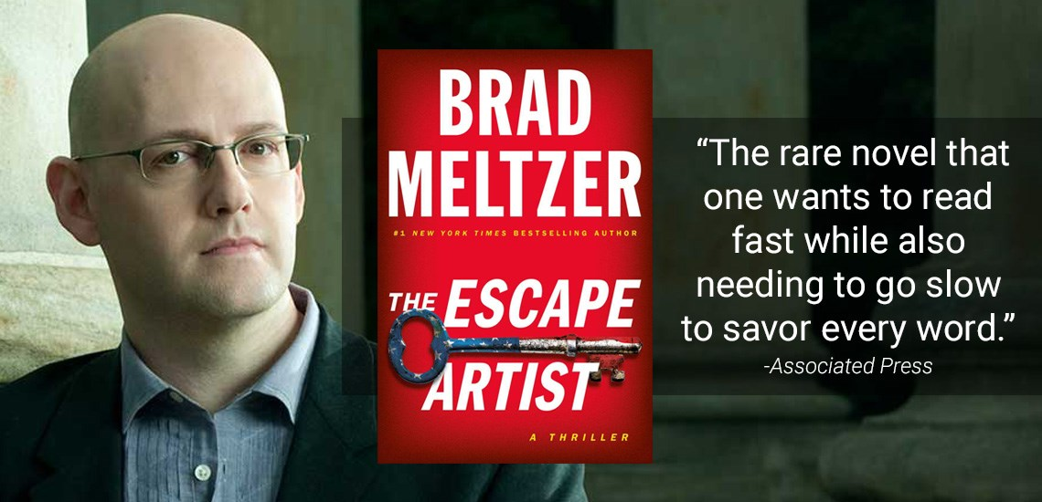 "Brad Meltzer Debuts New Book ""The Escape Artist"" at #1 on NYT Bestseller List"