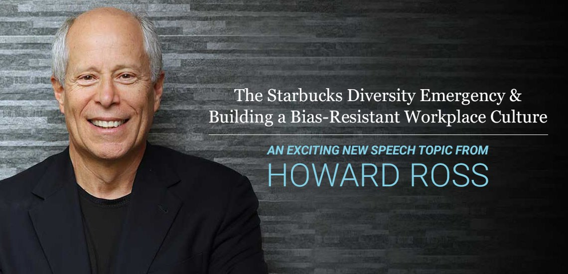 Hear from Unconscious Bias Expert, Howard Ross