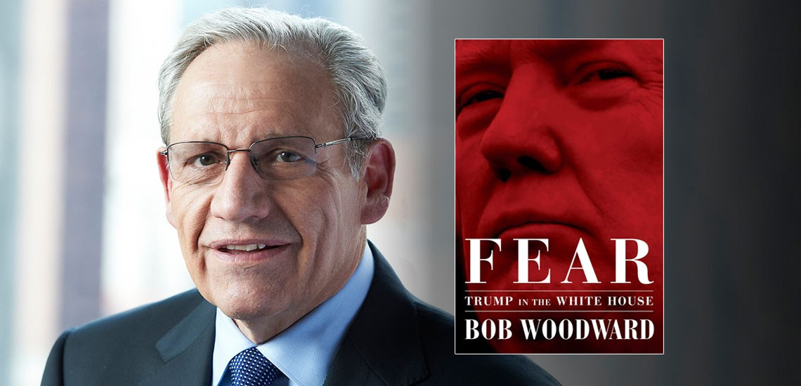 "Legendary Journalist Bob Woodward ""paints a harrowing portrait of Trump's presidency"" in Revealing New Book"
