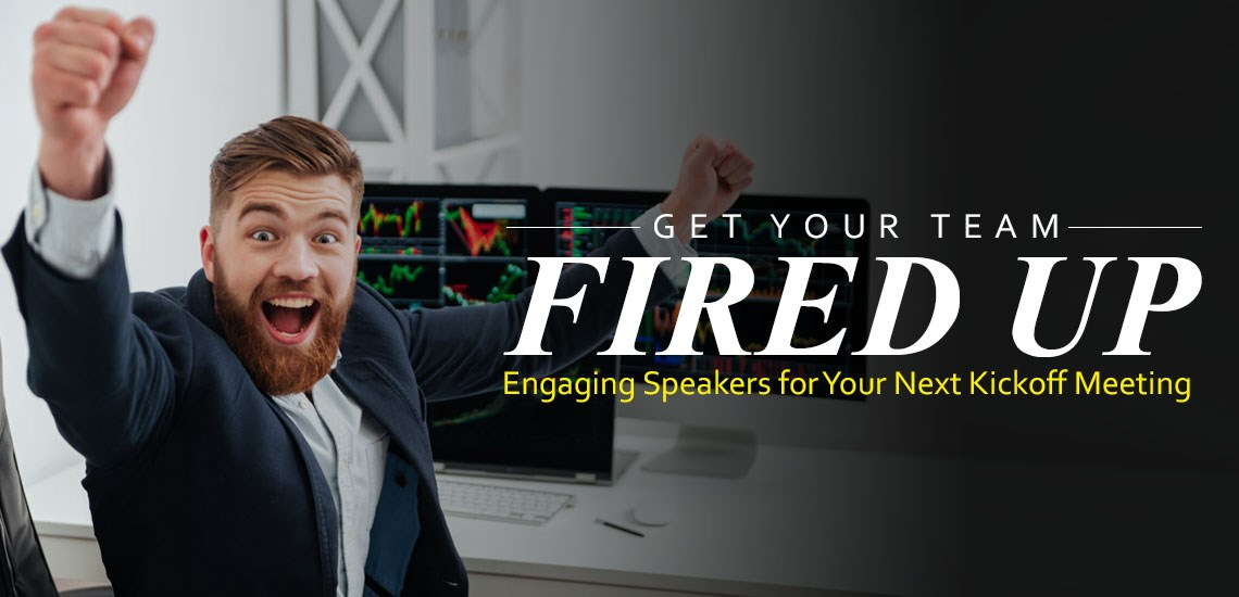 Engaging Speakers for Your Next Kickoff Meeting