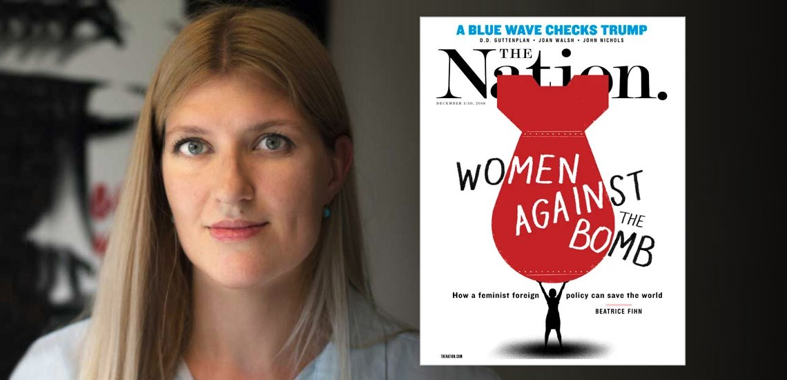 APB's Beatrice Fihn on How a Feminist Foreign Policy Can Save Us