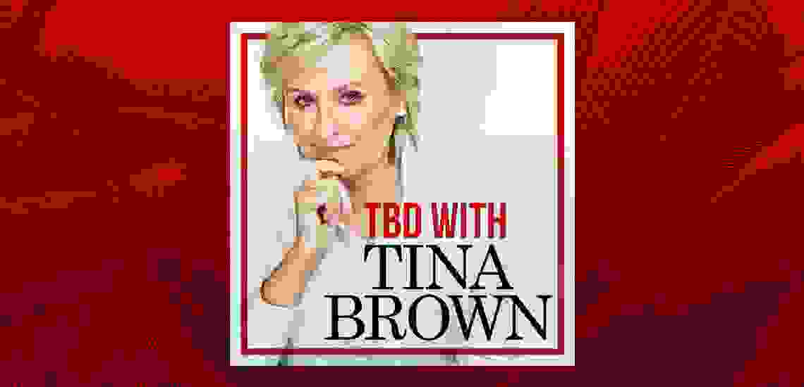"APB's Tina Brown Introduces New Podcast, ""TBD with Tina Brown"""