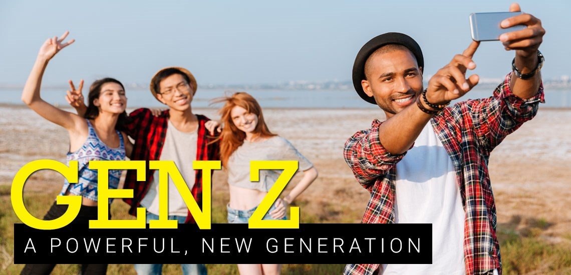 Make Way, Millennials. Here Comes Gen Z!