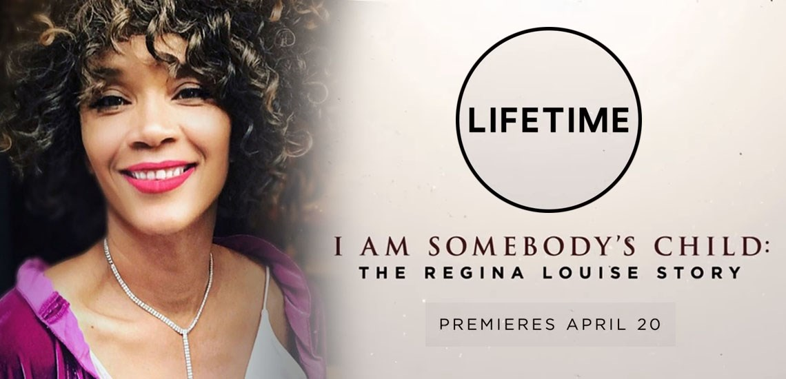 "New Lifetime Movie, ""I Am Somebody's Child,"" Based on Speaker Regina Louise"