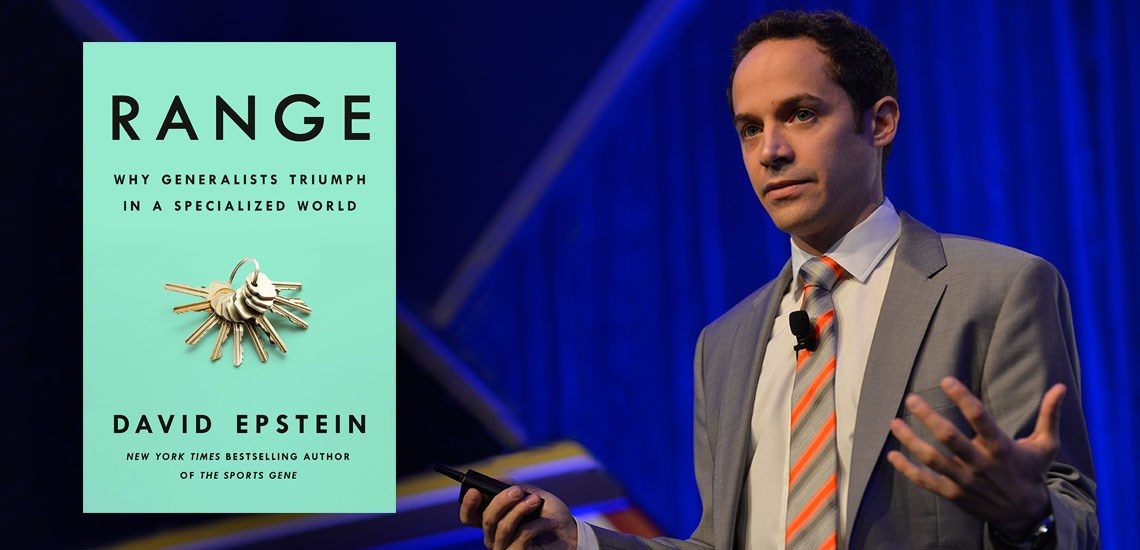 "David Epstein's Best-Selling Busines Book ""Range"" Is Receiving Rave Review"