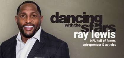 "Speaker and NFL Hall-of-Famer Ray Lewis on ""Dancing with the Stars"""