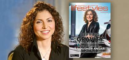 Lifestyles Magazine Features Speaker Anousheh Ansari on Cover