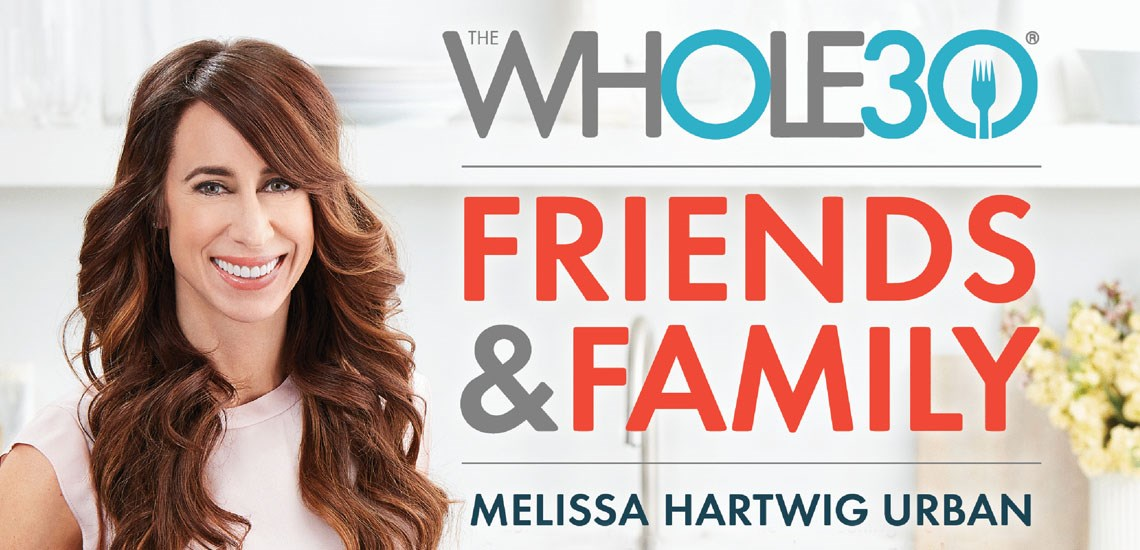 "APB's Melissa Hartwig Urban Releases New Book, ""The Whole30 Friends & Family"""