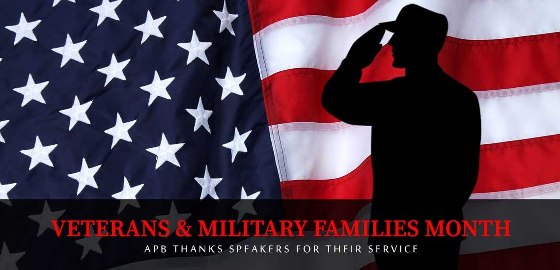 Veterans & Military Families Month: APB Thanks Speakers for Their Service