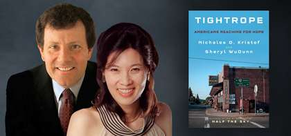 "An Instant NYT Bestseller: Nick Kristof & Sheryl WuDunn's New Book ""Tightrope"""