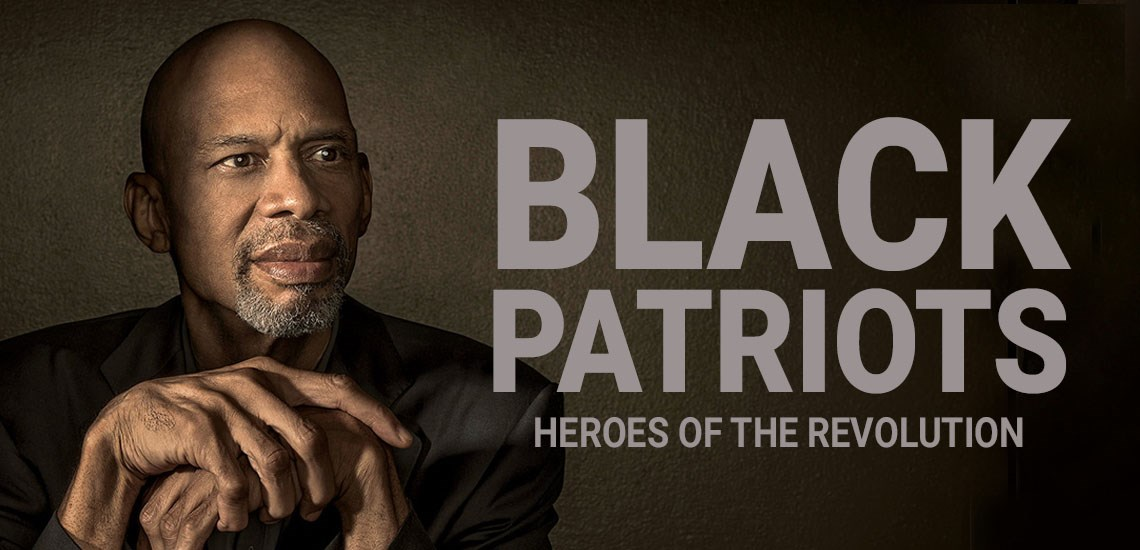 "APB's Kareem Abdul-Jabbar Releases New Project on HISTORY®, ""Black Patriots"""