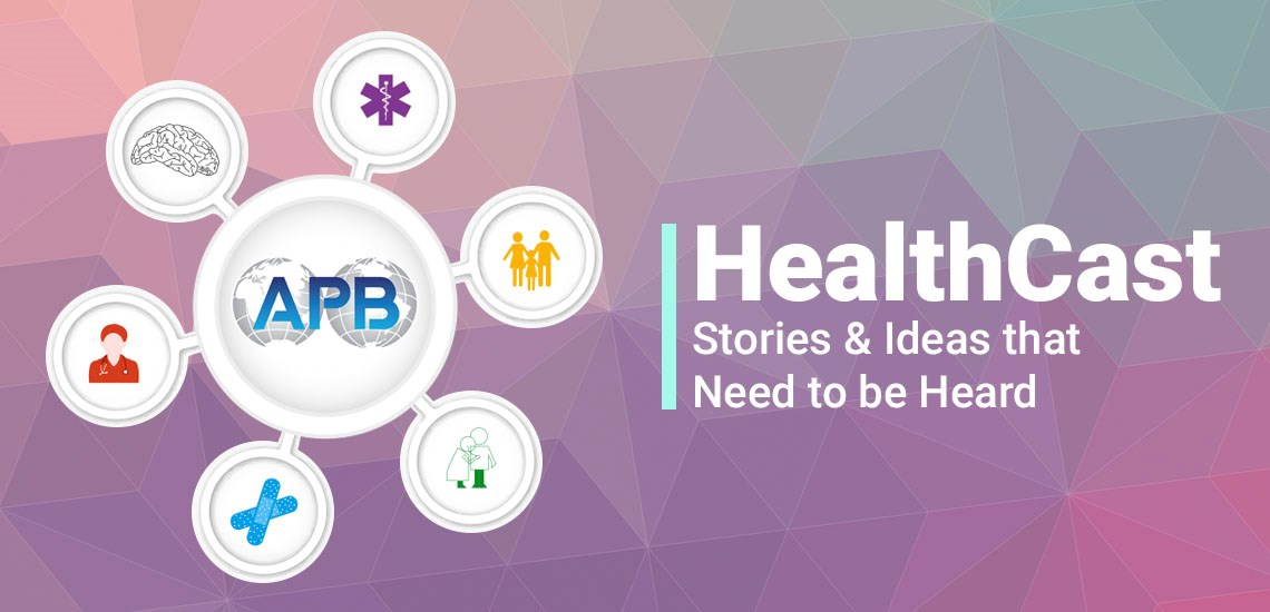HealthCast: Stories & Ideas that Need to be Heard