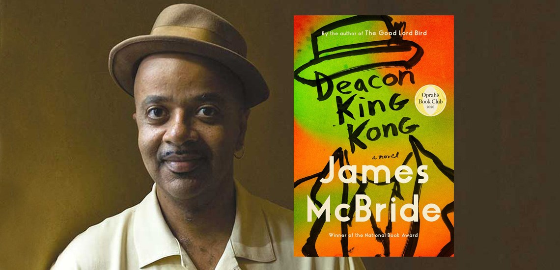 """Deacon King Kong"" by APB Speaker James McBride Is Oprah's Latest Book Club Pick"