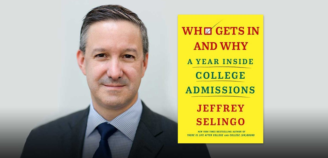 "APB's Jeffrey Selingo Releases New Book: ""Who Gets In and Why"""