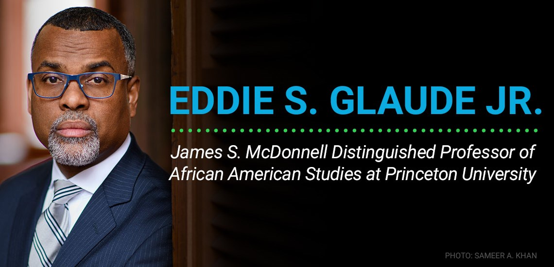New Exclusive: Eddie S. Glaude Jr. – Perfect for Upcoming Black History Month & MLK Jr. Day Events
