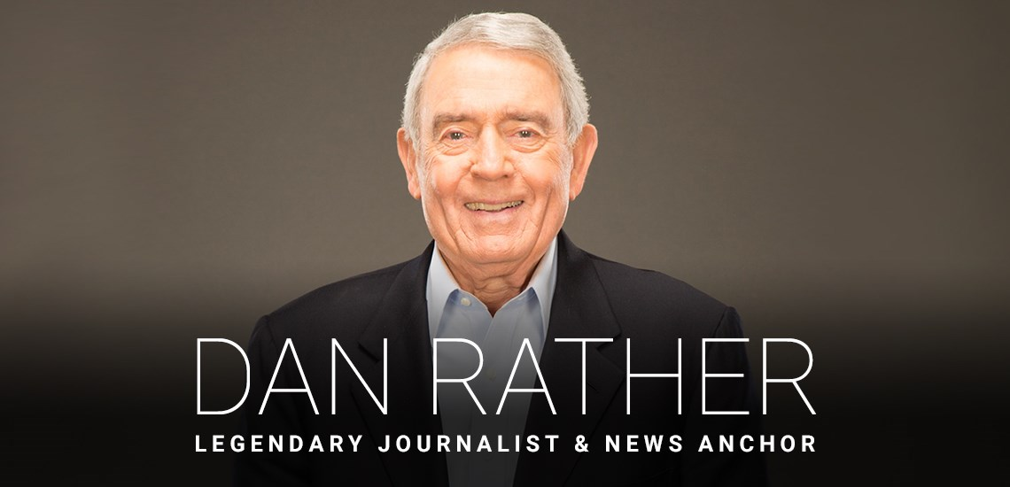APB's Dan Rather Launches New Endeavor, Facilitating Conversation on National & Global Levels