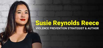 Sexual Assault Awareness Month: An Interview with Susie Reynolds Reece, Violence Prevention Strategist & Author
